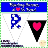 Reading Banner- I Love to Read