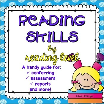 Reading Behaviors and Skills at Each Reading Level: A Teacher's Guide