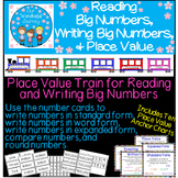 Reading Big Numbers, Writing Big Numbers, & Place Value