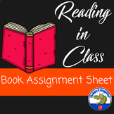 Reading Book Assignment Sheet for Reading in Class