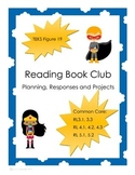 Reading Book Club: Planning, Responses and Projects