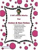 Reading Bookmarks for 5 w's Nonfiction & Fiction