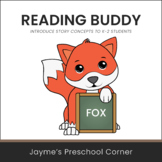 Reading Buddy - Fox - Introduce Story Concepts or Use on B