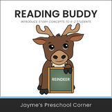 Reading Buddy - Reindeer - Introduce Story Concepts or Use