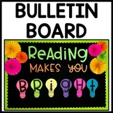 Bulletin Board Reading Makes You Bright