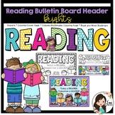 Reading Bulletin Board Header (Brights)