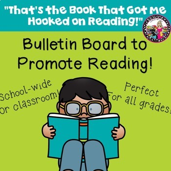 Reading Bulletin Board!  Hooked on Books!  Staff & Students!