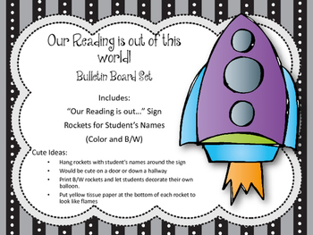 Reading Bulletin Board Set. Our Reading is out of this world! Rockets. Space