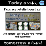 Reading Bulletin Board Set -- Today a reader, tomorrow a leader!