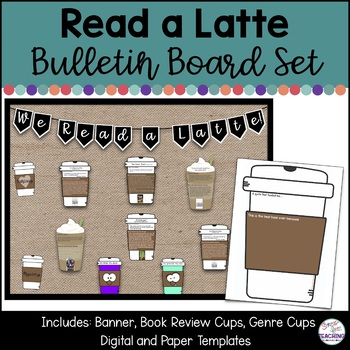 Reading Bulletin Board and Activity Set, We Read a Latte