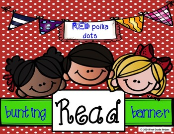 Reading Bunting Banner-Polka Dots Theme (red)
