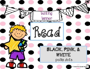 Reading Bunting Banner-Polka Dots Theme (white, black, and pink)