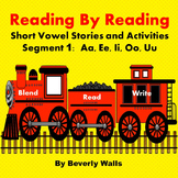 Reading By Reading: Short Vowels Segment 1