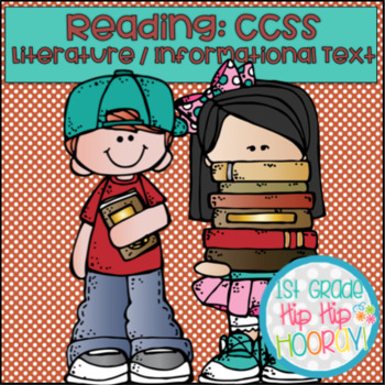 Reading CCSS:  Literature and Informational Text