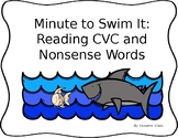 Reading CVC and Nonsense Words: Minute to Swim It Game