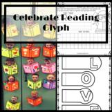 CELEBRATE READING~Reading Celebration Glyph