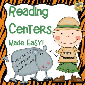 Reading Centers Made Easy!  Safari Themed!  Grades 1 - 4
