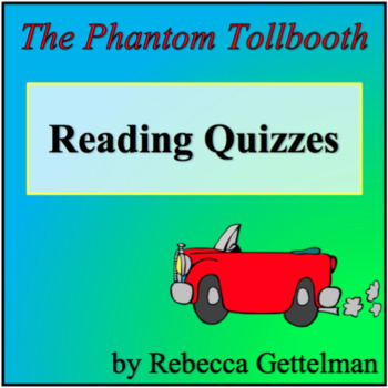 Reading Check Quizzes for The Phantom Tollbooth