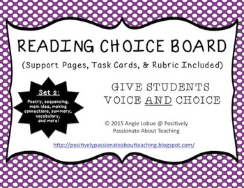Reading Choice Board: Set 2 (Support Activities & Task Cards Included)