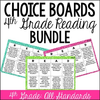 Reading Choice Boards (4th Grade: Literature and Informational)