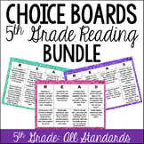 Reading Choice Boards (5th Grade: Literature and Informational) BUNDLE