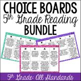 Reading Choice Boards (5th Grade: Literature and Informati