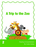 Reading Comprehension 2 - A Trip to the Zoo