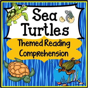 Sea Turtles Reading Comprehension Passages & Activities | TpT