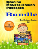 Reading Comprehension 75 passages for beginners K-1 BUNDLE