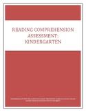 Reading Comprehension Assessment: Kindergarten
