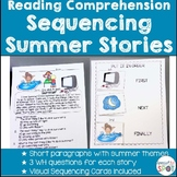 Reading Comprehension Basic Sequencing SUMMER STORIES * Special Education