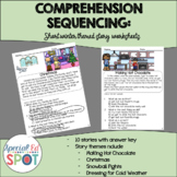 Reading Comprehension: Basic Sequencing WINTER STORIES
