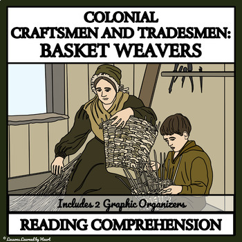 Colonial Basket Weavers - Reading Comprehension