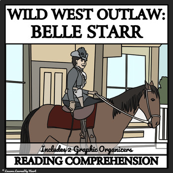 Reading Comprehension - Belle Starr, Female Outlaw
