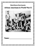 Reading Comprehension: Black History Time Capsules - AA in World War II