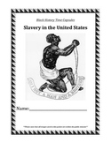 Reading Comprehension: Black History Time Capsules - Slavery