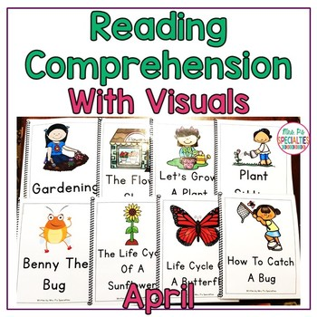Reading Comprehension Books With Picture & Visual Choices April Set