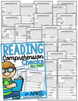 Reading Comprehension Checks for April (NO PREP) Distance Learning