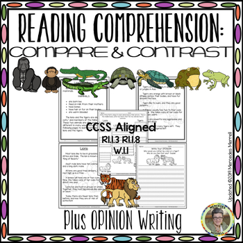 Reading Comprehension: Compare & Contrast  Plus Opinion