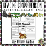 Reading Comprehension: Compare & Contrast  Plus Opinion