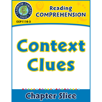 Reading Comprehension: Context Clues Gr. 5-8