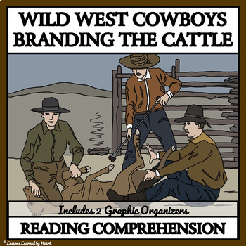 Reading Comprehension: Cowboys in the 1800s - Branding the Cattle
