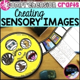 Reading Comprehension Crafts: Creating Sensory Images Read