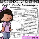 Reading Comprehension Cut & Paste Passages: Spring