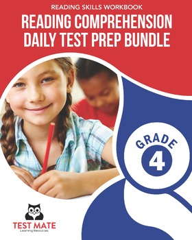 Reading Comprehension Daily Test Prep BUNDLE, Grade 4 (Common Core Worksheets)