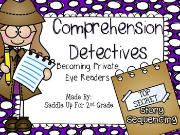 Reading Comprehension Detectives: Story Sequencing