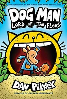 Reading Comprehension- Dog Man #5- Lord Of The Fleas