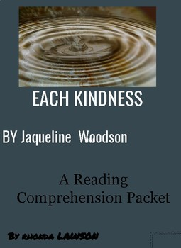 Reading Comprehension:  Each Kindness by Jacqueline Woods
