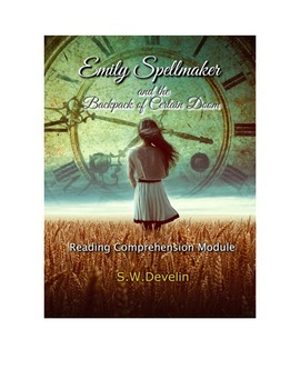 Reading Comprehension - Emily Spellmaker and the Backpack
