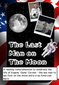 Reading Comprehension - Eugene Gene Cernan: The Last Man on the Moon
